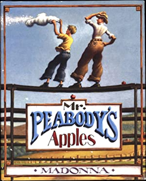 Mr. Peabody's Apples (SIGNED BY MADONNA AND BY ILLUSTRATOR LOREN LONG)