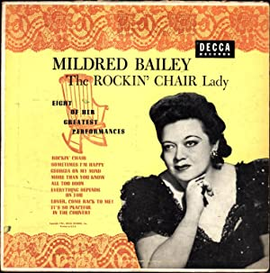 Eight of Her Greatest Performances (VINYL LP): Bailey, Mildred, The Rockin' Chair Lady