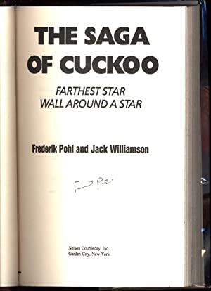 The Saga of Cuckoo / Farthest Star / Wall Around a Star (SIGNED): Pohl, Frederik and Jack...