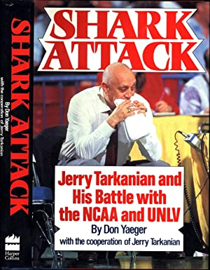 Shark Attack / Jerry Tarkanian and His: Yaeger, Don, with