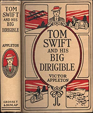 Tom Swift and His Big Dirigible / or, Adventures Over the Forest Fire: Appleton, Victor (...