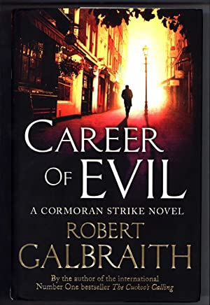 Career of Evil / A Cormoran Strike Novel (SIGNED)