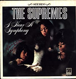 I Hear A Symphony (SIGNED BY MARY WILSON): The Supremes