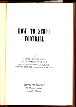 How To Scout Football: Allen, George H.