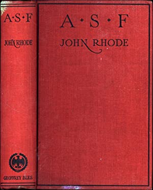 The A.S.F. / The Story of a Great Conspiracy (FIRST PRINTING, IN AN EARLY ORIGINAL JACKET): ...