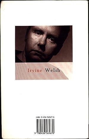 Trainspotting: Welsh, Irvine