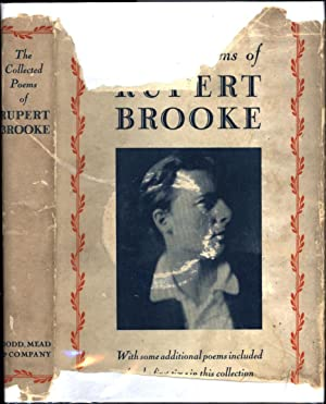 The Collected Poems of Rupert Brooke / With an Introduction by George Edward Woodberry / and a Bi...