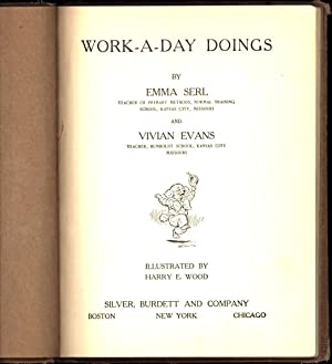 Work-A-Day Doings: Serl, Emma, and Vivian Evans