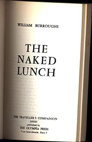 The Naked Lunch / no 76 / The Traveller's Companion Series: Burroughs, William