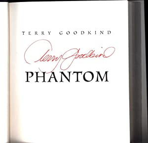 Phantom (SIGNED): Goodkind, Terry / New York Times Bestselling Author