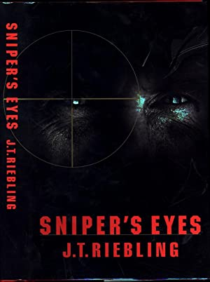 Sniper's Eyes: Riebling, J.T.