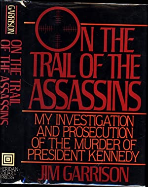 On the Trail of the Assassins /: Garrison, Jim
