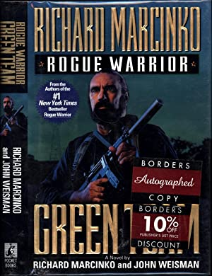 Rogue Warrior / Green Team / a novel (SIGNED)
