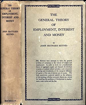 The General Theory of Employment, Interest, and: Keynes, John Maynard