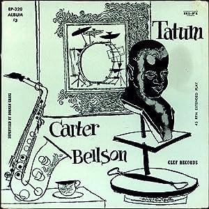 The Tatum-Carter-Bellson Trio Album #3 (VINYL JAZZ: Tatum, Art, Benny