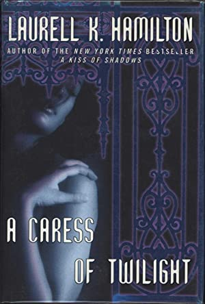 A Caress of Twilight (SIGNED)