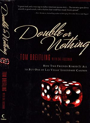Double Or Nothing / How Two Friends Risked It All to Buy One of Las Vegas' Legendary Casinos (SIG...
