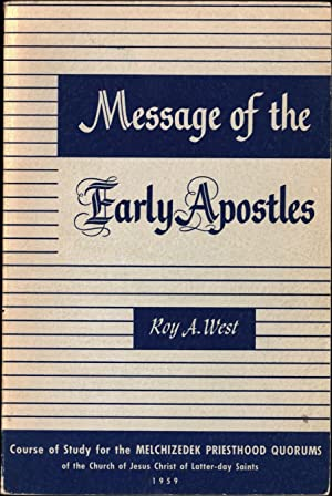 Message of the Early Apostles / Course: West, Roy A.