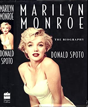 Marilyn Monroe / The Biography: Spoto, Donald