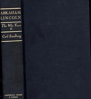 Abraham Lincoln The War Years in Four: Sandburg, Carl