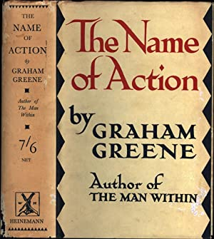 The Name of Action: Greene, Graham /