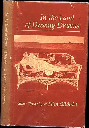 In the Land of Dreamy Dreams /: Gilchrist, Ellen