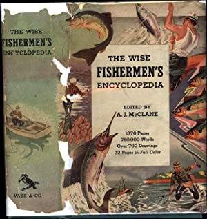 The Wise Fishermen's Encyclopedia / An Encyclopedic: McClane, A.J. Edited