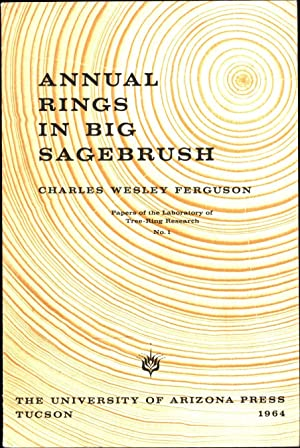 Annual Rings in Big Sagebrush Artemisia Tridentata / Papers of the Laboratory of Tree-Ring Resear...
