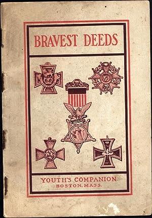 Bravest Deeds / Stories of Courage and: Kipling, Rudyard; Gen.