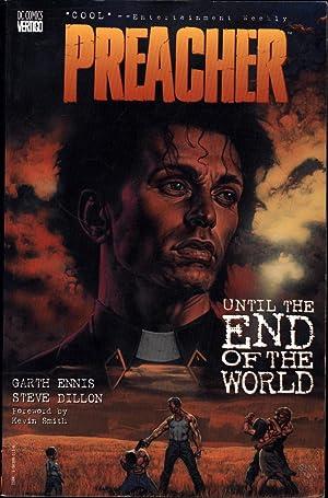 Preacher / Until the End of the: Ennis, Garth