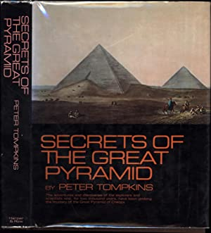 Secrets of the Great Pyramid / The adventures and discoveries of the explorers and scientists who...