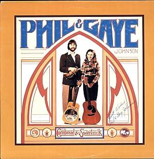 Cornbread & Sweetmilk (SIGNED VINYL LP): Phil & Gaye