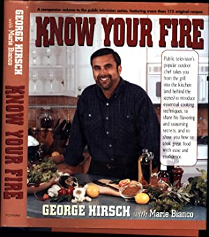 Know Your Fire / A companion volume to the public television series, featuring more than 175 orig...