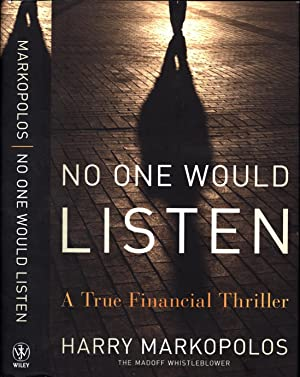 No One Would Listen / A True Financial Thriller (SIGNED)