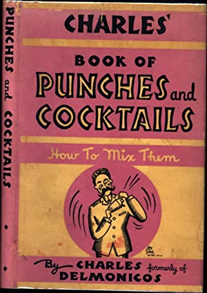 Charles' Book of Punches and Cocktails / New Edition * Revised and Enlarged