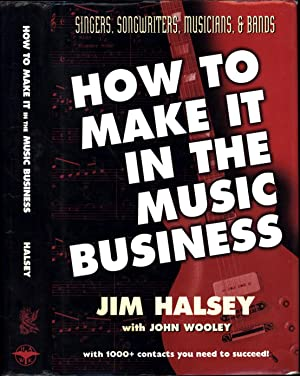 How To Make It In The Music Business / Singers, Songwriters, Musicians, & Bands / with 1000+ cont...