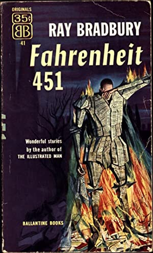 Fahrenheit 451 / Wonderful stories by the author of 'The Illustrated Man' (SIGNED)