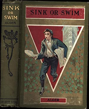 Sink Or Swim / Or Harry Raymond's: Alger, Horatio, Jr.