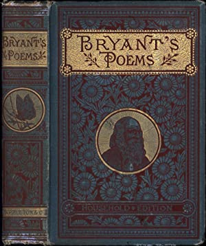 Poetical Works of William Cullen Bryant / Household Edition