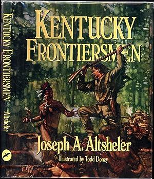 Kentucky Frontiersmen / The Adventures of Henry: Altsheler, Joseph A.