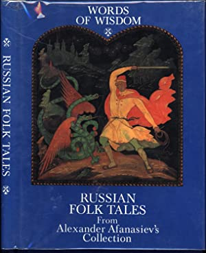 Words of Wisdom / Russian Folk Tales: Illustrated by A.