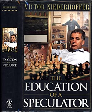 The Education of a Speculator (SIGNED)