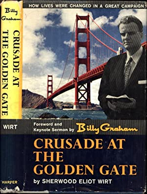 Crusade at the Golden Gate / How: Wirt, Sherwood Eliot