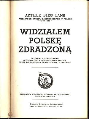 Widzialem Polske Zdradzona (I Saw Poland Betrayed -- Polish language): Lane, Arthur Bliss / ...