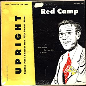 Red Camp Upright / Fugitive Piano Smasher: Red Camp