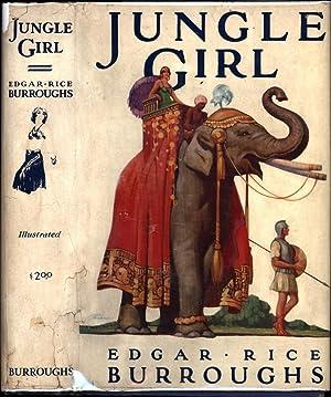 Jungle Girl (FIRST EDITION IN ORIGINAL DUST: Burroughs, Edgar Rice