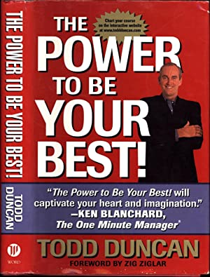 The Power to be Your Best! (SIGNED): Duncan, Todd /