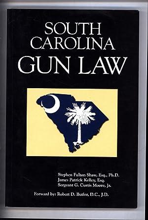 South Carolina Gun Law: Shaw, Stephen Fulton,