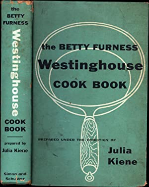 The Betty Furness Westinghouse Cook Book