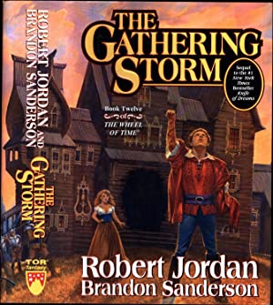 The Gathering Storm / Book Twelve of 'The Wheel of Time' / Sequel to the #1 'New York Times' Best...
